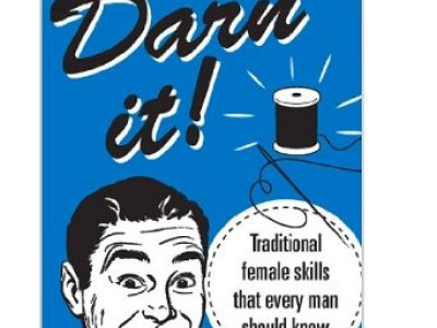 Book Review: Darn it! Traditional female skills every man should know