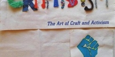 Craftivism: An Interview with Betsy Greer